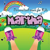 Imagine Me - Personalized Music for Kids: Martha by Personalized Kid Music