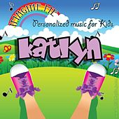 Imagine Me - Personalized Music for Kids: Katlyn by Personalized Kid Music
