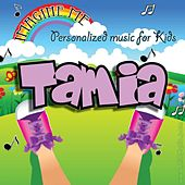 Imagine Me - Personalized Music for Kids: Tamia by Personalized Kid Music