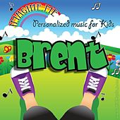Imagine Me - Personalized Music for Kids: Brent by Personalized Kid Music