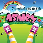 Imagine Me - Personalized Music for Kids: Ashley by Personalized Kid Music
