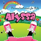 Imagine Me - Personalized Music for Kids: Alyssa by Personalized Kid Music