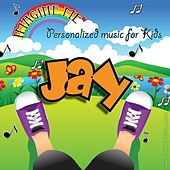 Imagine Me - Personalized Music for Kids: Jay by Personalized Kid Music