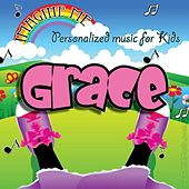 Imagine Me - Personalized Music for Kids: Grace by Personalized Kid Music