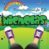 Imagine Me - Personalized Music for Kids: Nicholas by Personalized Kid Music