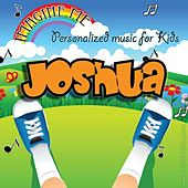 Imagine Me - Personalized Music for Kids: Joshua by Personalized Kid Music