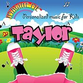 Play & Download Imagine Me - Personalized Music for Kids: Taylor by Personalized Kid Music | Napster