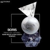 Freak U Out / Let's Roll (Remixes) - Single by DJ  Boris