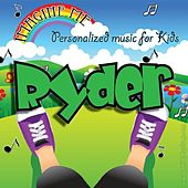 Imagine Me - Personalized Music for Kids: Ryder by Personalized Kid Music