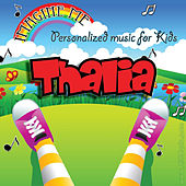 Imagine Me - Personalized Music for Kids: Thalia by Personalized Kid Music