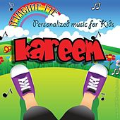 Imagine Me - Personalized Music for Kids: Kareem by Personalized Kid Music