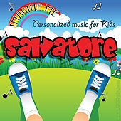 Imagine Me - Personalized Music for Kids: Salvatore by Personalized Kid Music