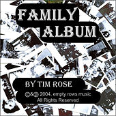 Play & Download Family Album by Tim Rose | Napster