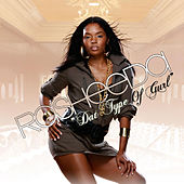 Dat Type Of Girl (Clean) von Rasheeda