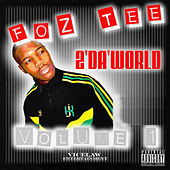 2 Da World by Foz Tee