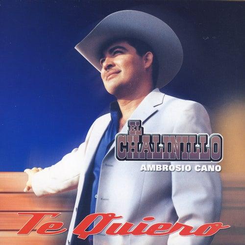 Play & Download Te Quiero by El Chalinillo | Napster