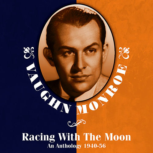 Play & Download Racing With The Moon: An Anthology 1940-56 by Various Artists | Napster