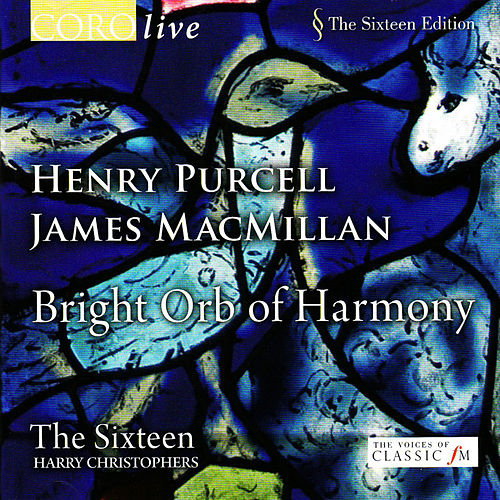 Play & Download Bright Orb of Harmony by The Sixteen | Napster