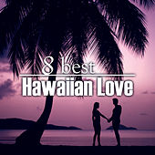 8 Best Hawaiian Love by The Starlite Singers