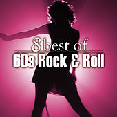Play & Download 8 Best of 60's Rock n' Roll by Various Artists | Napster