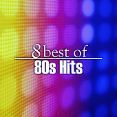 Play & Download 8 Best of 80s Hits by The Starlite Singers | Napster