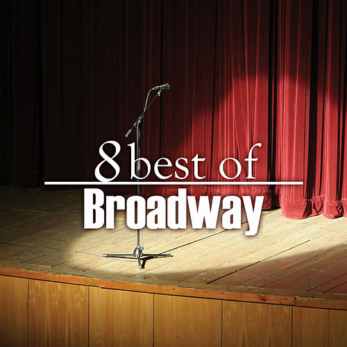 Play & Download 8 Best of Broadway by 101 Strings Orchestra | Napster