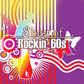 Play & Download 8 Best of Rockn' 60's by Various Artists | Napster
