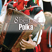 Play & Download 8 Best Polka Favorites by The Starlite Singers | Napster