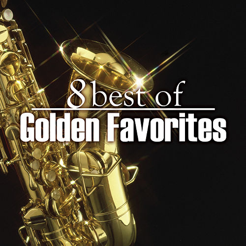 Play & Download 8 Best Golden Favorites by 101 Strings Orchestra | Napster