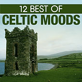 12 Best of Celtic Moods by 101 Strings Orchestra