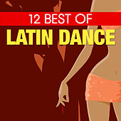 12 Best of Latin Hits by Various Artists