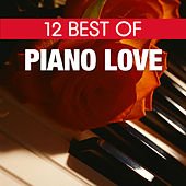 12 Best Of Piano Love by Steve Quinzi