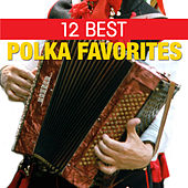 Play & Download 12 Best Polka Favorites by The Starlite Singers | Napster