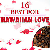 Play & Download 16 Best Hawaiian Love by The Starlite Singers | Napster