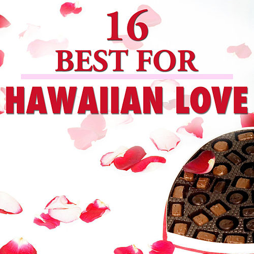 16 Best Hawaiian Love by The Starlite Singers