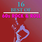 16 Best of 60's Rock n' Roll by Various Artists