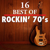Play & Download 16 Best of Rockn' 70's by Various Artists | Napster