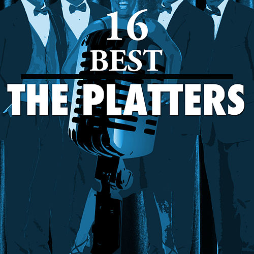 Play & Download 14 Best of The Platters by The Platters | Napster