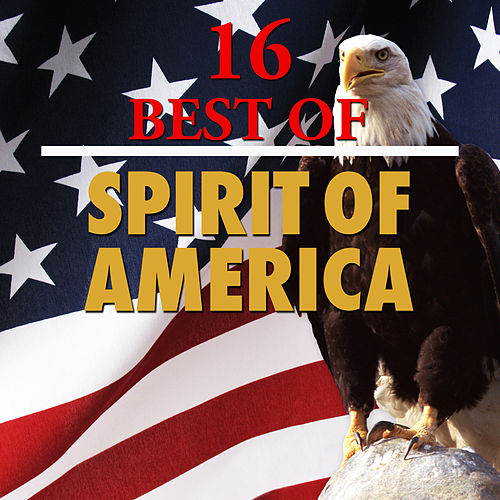Play & Download 16 Best Spirit of America by 101 Strings Orchestra | Napster