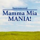 Play & Download Instrumental: Mamma Mia Mania by KnightsBridge | Napster