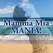 Play & Download Mamma Mia Mania by The Starlite Singers | Napster