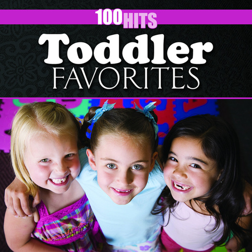 Play & Download 100 Hits: Toddler Favorites by The Countdown Kids | Napster