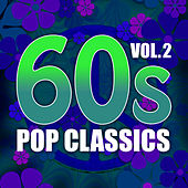 Play & Download 60s Pop Classics-Vol.2 by Various Artists | Napster