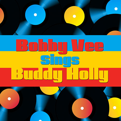 Play & Download Bobby Vee Sings Buddy Holly by Bobby Vee | Napster