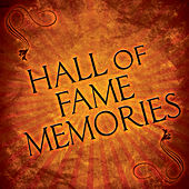 Hall of Fame Memories by Various Artists