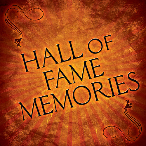 Play & Download Hall of Fame Memories by Various Artists | Napster