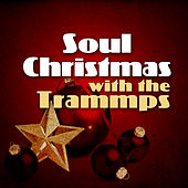 Soul Christmas With the Trammps by The Trammps