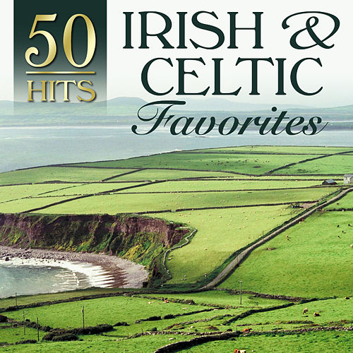 50 Hits: Irish & Celtic Favorites von Various Artists