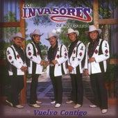Play & Download Vuelvo Contigo by Los Invasores De Nuevo Leon | Napster