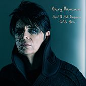 And It All Began with You by Gary Numan